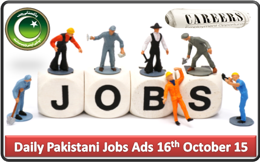Daily Pakistani Jobs Ads 16th October 2015
