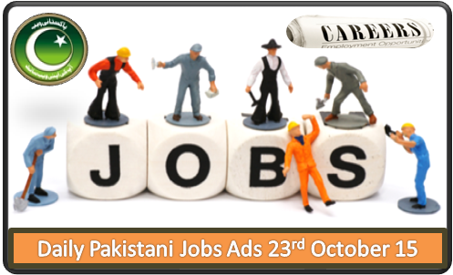 Pakistani Jobs Ads 23rd October 2015