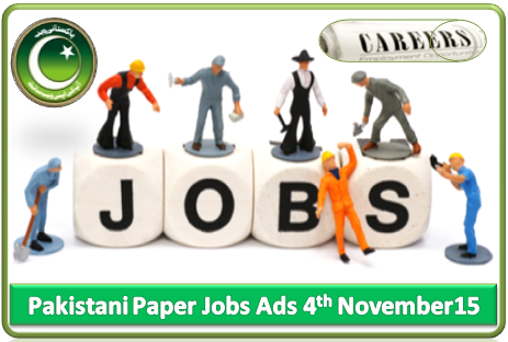 Pakistani Paper Jobs Ads 04 November 15