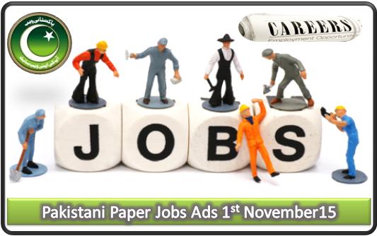 Pakistani Paper Jobs Ads 1st November 2015